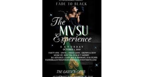 FADE II BLACK The MVSU Experience