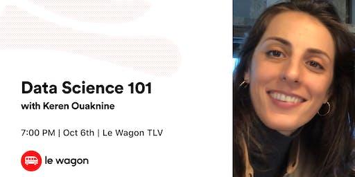 Big Data 101 w/ Keren Ouaknine
