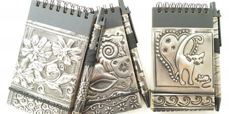 Embossed Pewter Notebook (A short workshop for absolute beginners) tickets