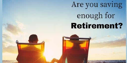 Do you have enough savings for your retirement needs?