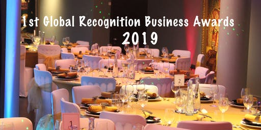 1st Global Recognition Business Awards 2019