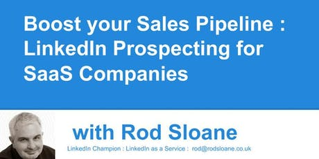 Boost your Sales Pipeline : LinkedIn Prospecting for SaaS Companies. tickets