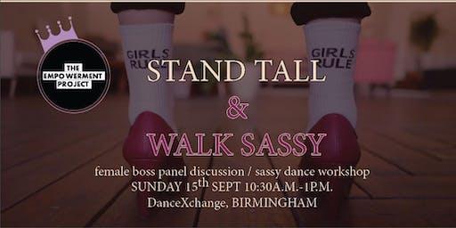 Stand Tall & Walk Sassy