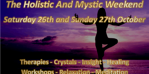 The Holistic and Mystic Weekend