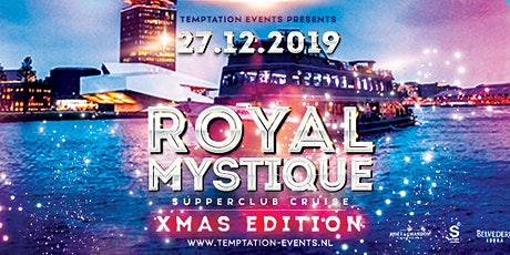 ROYAL MYSTIQUE - THE XMAS CRUISE EDITION tickets