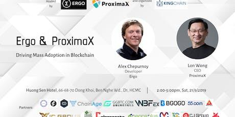 Ergo & ProximaX - Driving Mass Adoption In Blockchain tickets