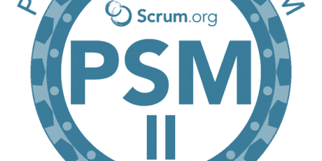 Advanced Professional Scrum Master (PSM II)- Israel tickets