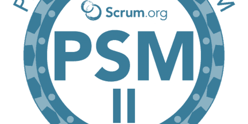Advanced Professional Scrum Master (PSM II)- Israel