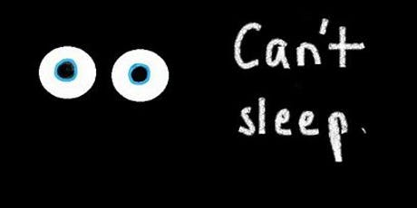 Workshop: Sleep & Insomnia - What is really happening? tickets