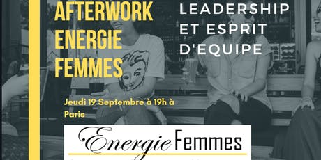 Afterwork Energie Femmes - Leadership et esprit d'équipe billets