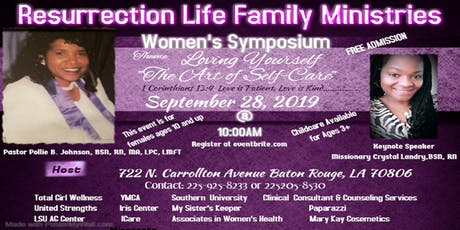 "Women's Symposium		 /	 Loving Yourself, ""The Art of Self-Care""  tickets"