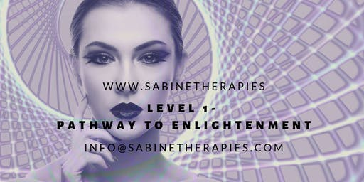 Pathway to Enlightenment - Module 1 Intensive Full Immersion Training Program