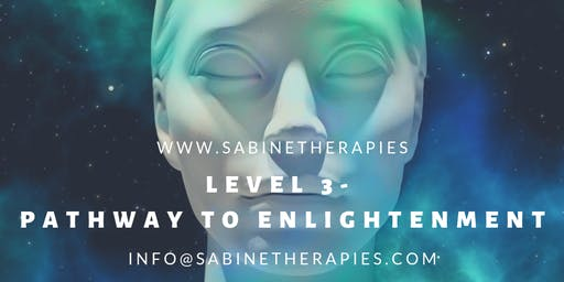 Pathway to Enlightenment - Level 3-  Intensive Full Immersion Training Program -