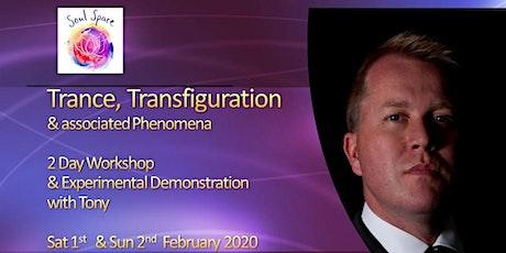 TRANCE, Transfiguration & Associated Phenomena - 2 Day WORKSHOP & Experimental Demonstration with Tony Stockwell  tickets