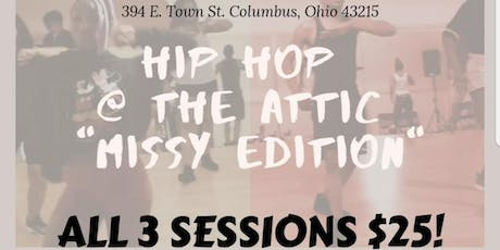 """Hip Hop @ The Attic """"Missy Edition """" tickets"""