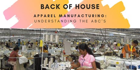 BACK OF HOUSE: Apparel/Fashion Manufacturing Course tickets