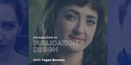 Introduction to Publication Design (4 Sessions) tickets