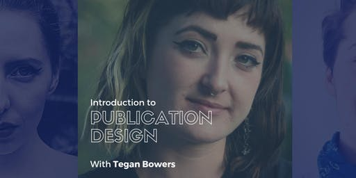 Introduction to Publication Design (4 Sessions)