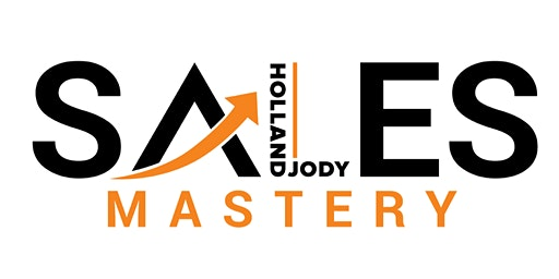 Sales Mastery 2020 with Jody Holland