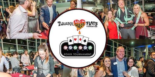 Tijuana Flats Just in Queso Foundation Casino Night & Poker Tournament