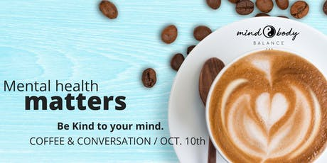 Mental Health Matters Coffee & Conversation  tickets