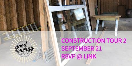Good Energy Haus: Construction Tour #2 tickets