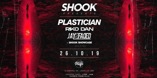 Shook - Plastician, Riko Dan, Jay Faded, and Support!