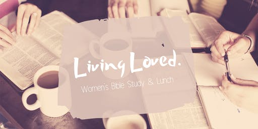 Living Loved: Women's Bible Study