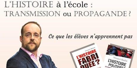Conférence à Orléans : `L'Histoire à l'école : transmission ou propagande ? billets