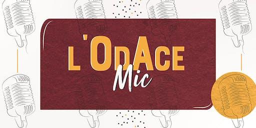 L'OdAce Mic - La nouvelle scène ouverte