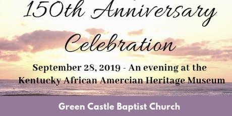 Green Castle 150th Church Anniversary Celebration tickets