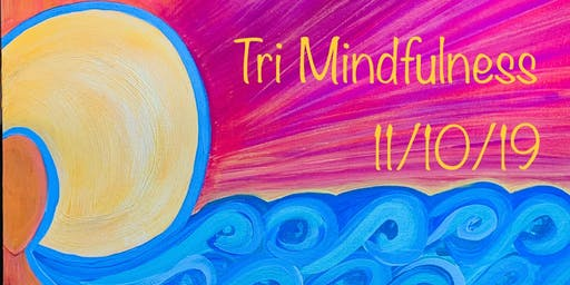 Tri-Mindfulness