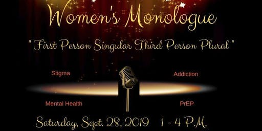 "Women's Monologue:  ""First Person Singular Third Person Plural"""