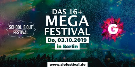 DAS 16+ MEGA FESTIVAL in BERLIN Tickets
