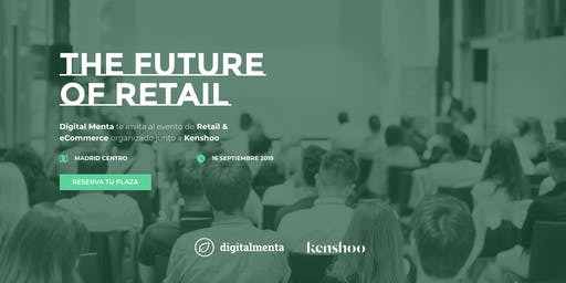 The Future of Retail & eCommerce
