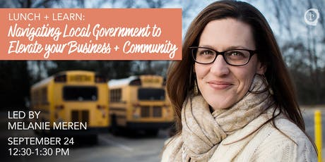 Navigating Local Government to Elevate Your Business + Community tickets