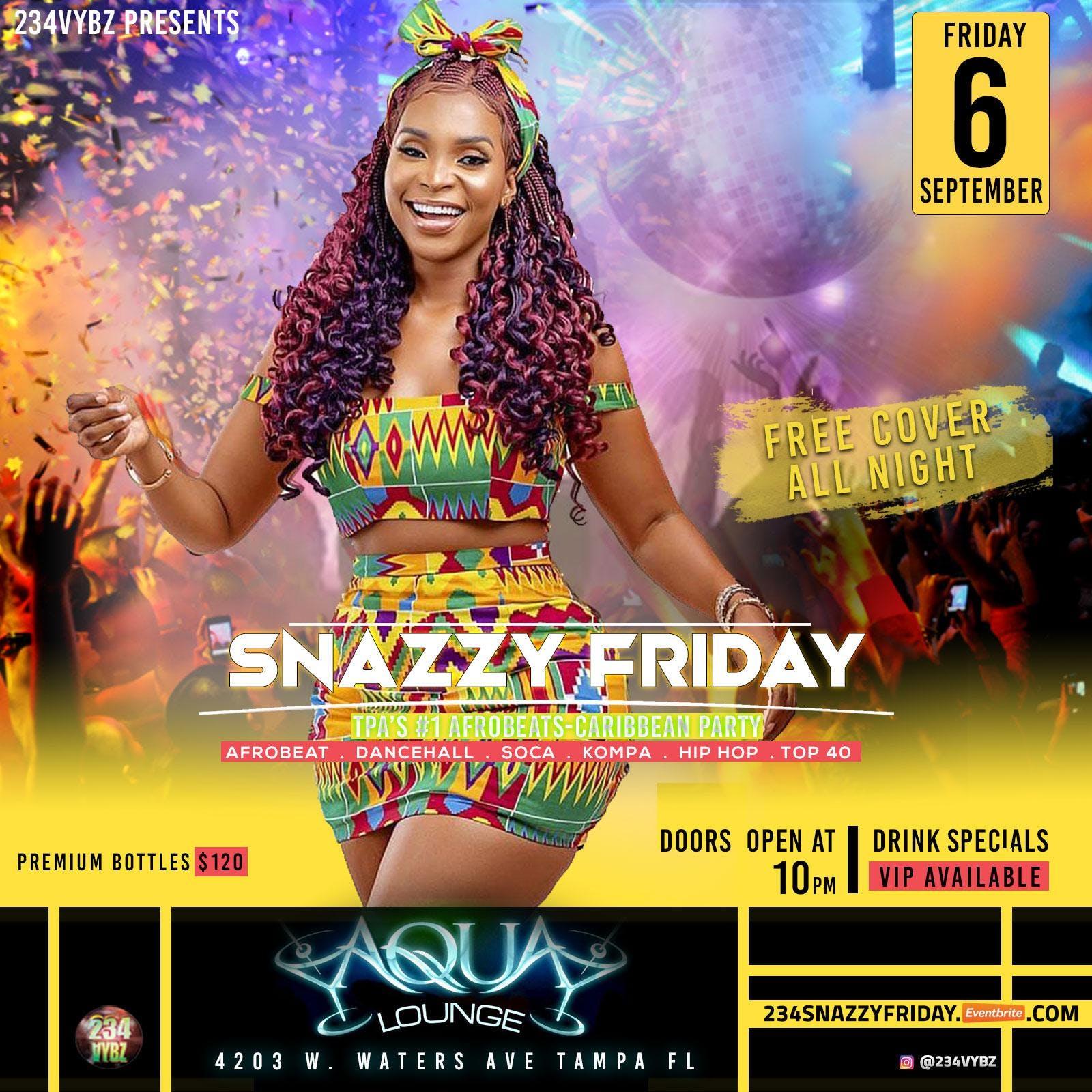 234Vybz SNAZZY FRIDAY | TPA's #1 Afrobeats-Caribbean Party