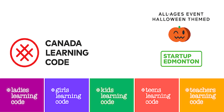 Ladies Learning Code: YEGTech Open House (For All Ages) - Edmonton tickets