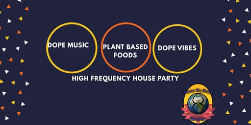 High Vibes House Party