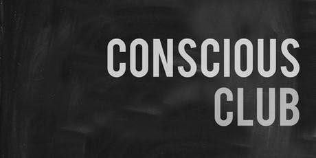 Conscious Club tickets