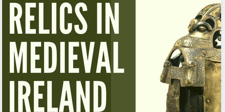 Relics in Medieval Ireland tickets