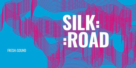fresh::sounds - silk::road - seidenstrasse vol. 5 Tickets