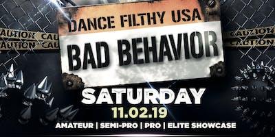 Dance Filthy USA 2019: Bad Behavior