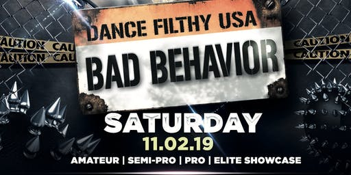 Dance Filthy USA 2019: Bad Behavior