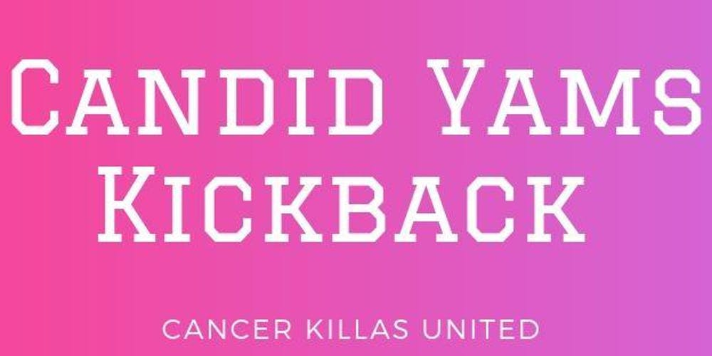 Candid Yams Kickback | Breast Cancer Awareness Special Event