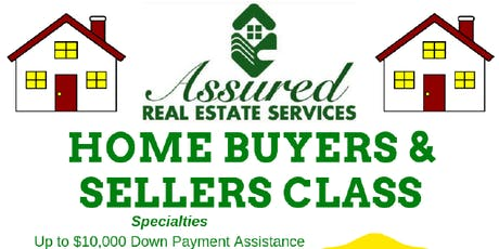 Home Buyer & Sellers Class presented by Assured Real Estate Services tickets