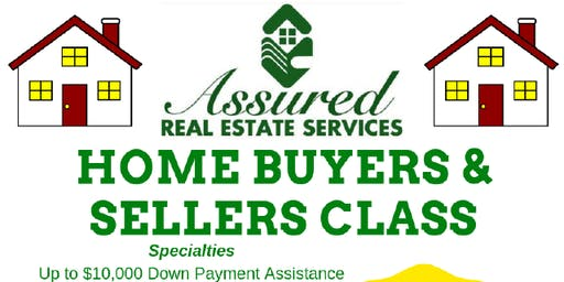 Home Buyer & Sellers Class presented by Assured Real Estate Services