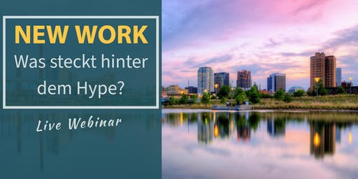 NEW WORK ❂ Was steckt hinter dem Hype?