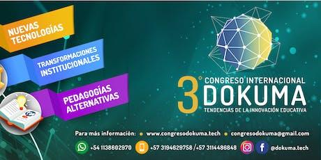 III CONGRESO INTERNACIONAL DE INNOVACION EDUCATIVA DOKUMA  entradas