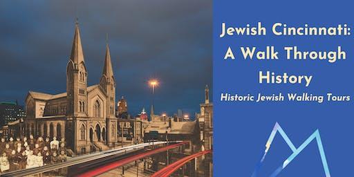 Jewish Cincinnati: A Walk Through History, historic Jewish walking tours